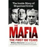 THE MAFIA : THE FIRST 100 YEARS
