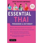 Essential Thai Phrasebook and Dictionary: Revised Edition : Speak Thai with Confidence