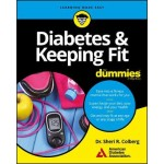 Diabetes and Keeping Fit For Dummies