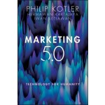 Marketing 5.0 : Technology for Humanity