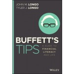 Buffett's Tips : A Guide to Financial Literacy and Life