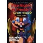 Five Nights at Freddy's: Fazbear Frights #05: Bunny Call