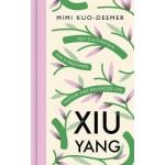 XIU YANG: SELF CULTIVATION