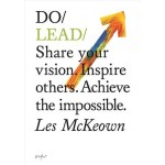 DO LEAD: SHARE YOUR VISION. INSPIRE OTHE