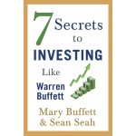 7 SECRETS TO INVESTING LIKE WARREN BUFFE
