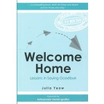 WELCOME HOME: LESSONS IN SAYING GOODBYE