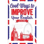 COOL WAYS TO IMPROVE YOUR ENGLISH