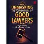UNMASKING THE FOUNDATIONS OF GOOD LAWYER