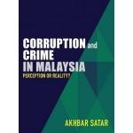 CORRUPTION & CRIME IN MALAYSIA - PERCEPT