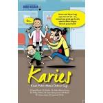 KARIES: KISAH PAHIT-MANIS DOKTOR GIGI