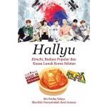 Hallyu: Kimchi, Budaya Popular Dan Kuasa Lunak Korea Selatan