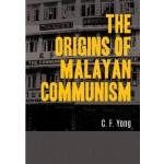 THE ORIGINS OF MALAYAN COMMUNISM