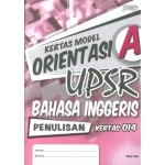 KERTAS MODEL ORIENTASI UPSR SK BAHASA INGGERIS (PENULISAN)