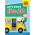 LET'S LEARN SERIES:LET'S WRITE 11 TO 20