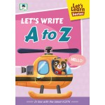 LET'S LEARN SERIES:LET'S WRITE A TO Z