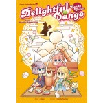 CANDY CUTIES 12: DELIGHTFUL DANGO: TOPIC: HEALTHY ADMIRATION