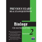 Semester 2 Previous Years' Real Exam Questions Biology for Matriculation