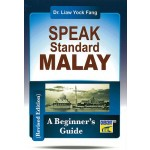 SPEAK STANDARD MALAY:A BEGINNER'S GUIDE