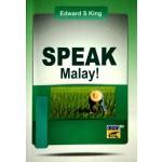 SPEAK MALAY!