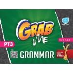 GRAB ME PT3 GRAMMAR