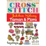 CROSS STITCH, JAHITAN SILANG TAMAN & FLORA