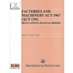 FACTORIES & MACHINERY ACT 1967 (5 MAY 19)