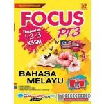 PT3 FOCUS BAHASA MALAYSIA