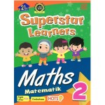 SUPERSTAR LEARNERS-MATHEMATICS/MATEMATIC 2 (DWIBAHASA)