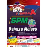 KUNCI EMAS FORMULA A+ SPM BAHASA MELAYU KERTAS 1&2(PENDEKATAN GALUS)