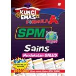 KUNCI EMAS FORMULA A+ SPM SAINS(PENDEKATAN GALUS)