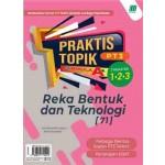 PRAKTIS TOPIK FORMULA A+ PT3 REKA BENTUK DAN TEKNOLOGI
