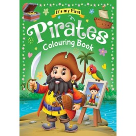 IT'S MY FIRST PIRATES COLOURING BOOK