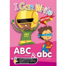 I CAN WRITE - WRITING BOOK: ABC UPPERCASE & abc LOWERCASE