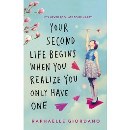YOUR SECOND LIFE BEGINS WHEN YOU REALIZE