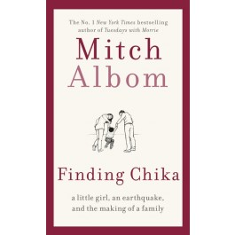 FINDING CHIKA: A LITTLE GIRL, AN EARTH