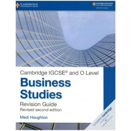 Cambridge IGCSE (R) and O Level Business Studies Second Edition Revision Guide