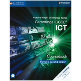 Cambridge IGCSE (R) ICT Coursebook with CD-ROM Revised Edition