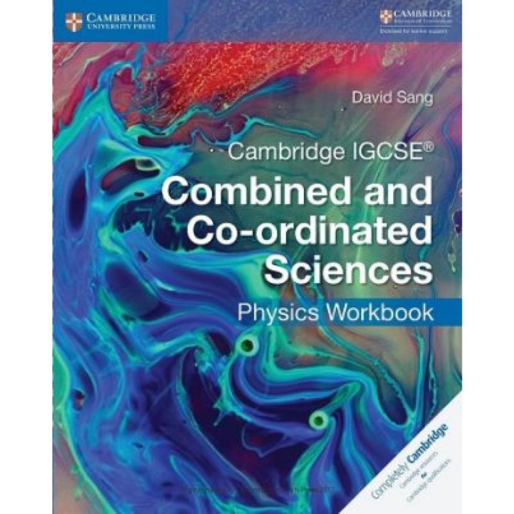 Cambridge IGCSE (R) Combined and Co-ordinated Sciences Physics Workbook
