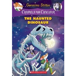 Creepella Von Cacklefur #9: The Haunted Dinosaur