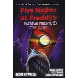 FNaF Fazbear Frights #04: Step Closer