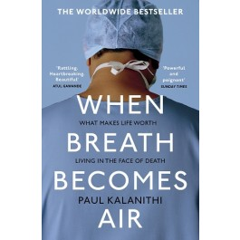 WHEN BREATH BECOMES AIR /AP