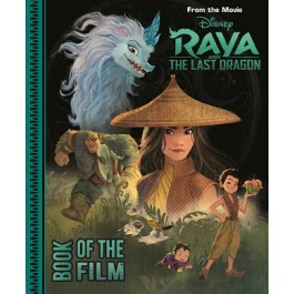Disney Raya & The Last Dragon Book of the Film