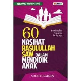 60 NASIHAT RASULULLAH SAW DALAM MENDIDIK