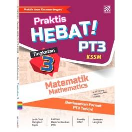 TINGKATAN 3 PRAKTIS HEBAT! PT3 MATEMATIK(BIL)