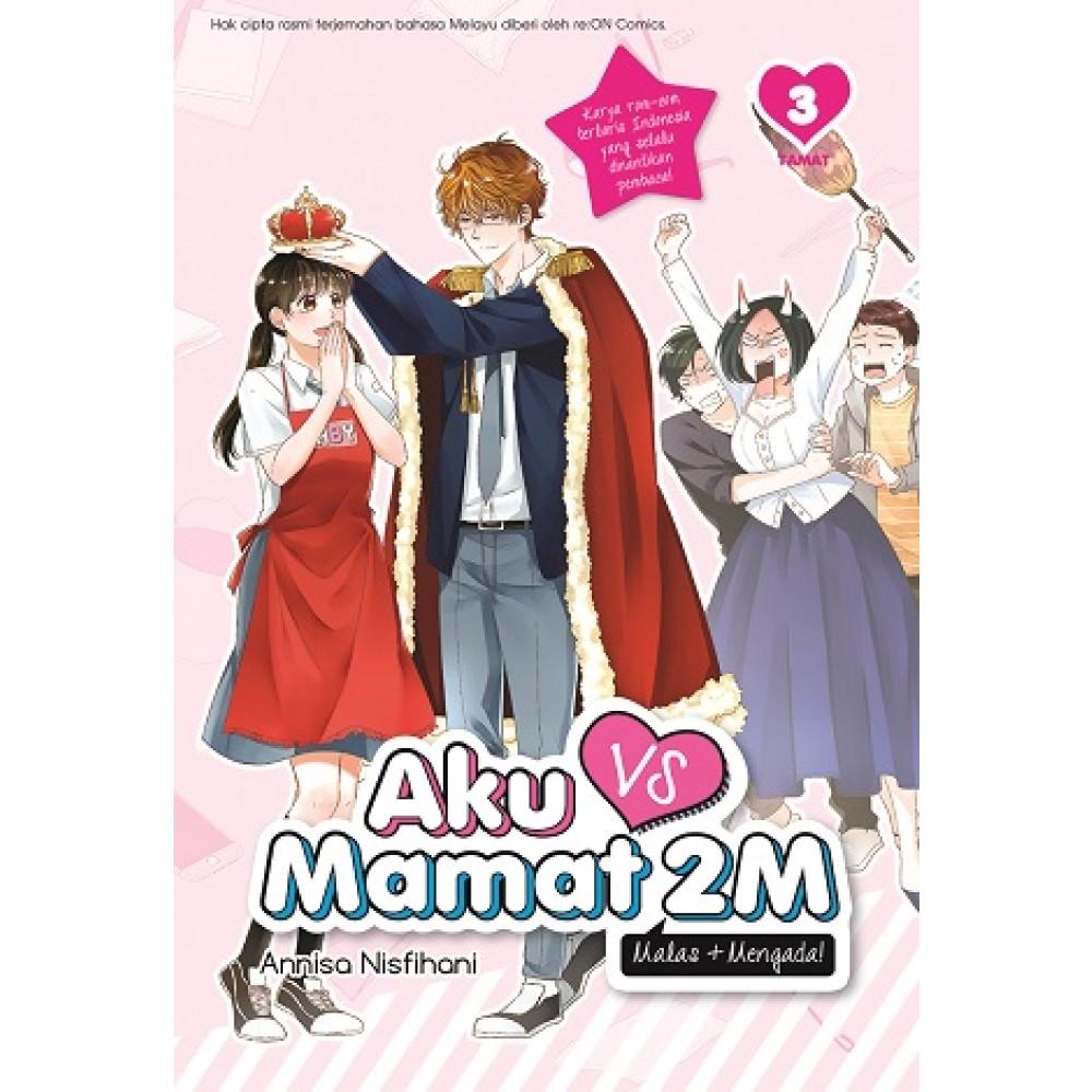 Aku VS Mamat 2M 03 Tamat