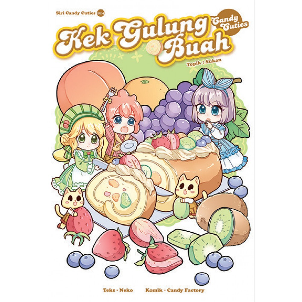 Candy Cuties 14 Kek Gulung Buah Topik: Sukan