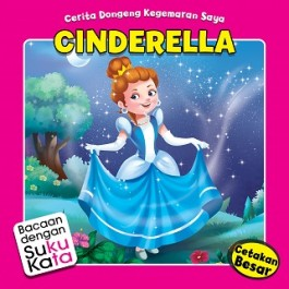 CERITA DONGENG - CINDERELLA