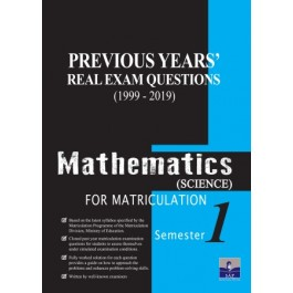 Semester 1 Previous Years Real Exam Questions Mathematics (Science) For Matriculation