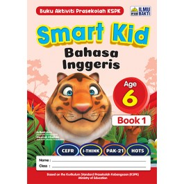 SMART KID BAHASA INGGERIS BOOK 1(AGES 6)