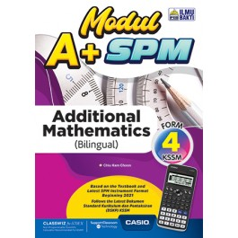TINGKATAN 4 MODUL A+ SPM ADDITIONAL MATHEMATICS (BILINGUAL)